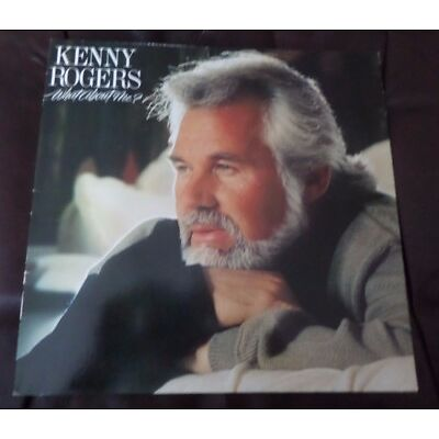 KENNY ROGERS ~ What about me? Vinyl LP RCA Records 1984