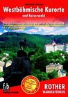 Westböhmische Kurorte und Kaiserwald von Stanislav Wieser (2008, Taschenbuch)