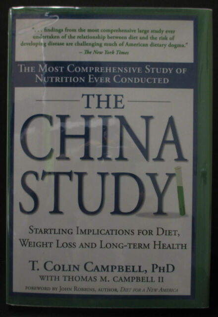 First printing, 1st edition The China Study 2004 T. Colin Campbell signed HB