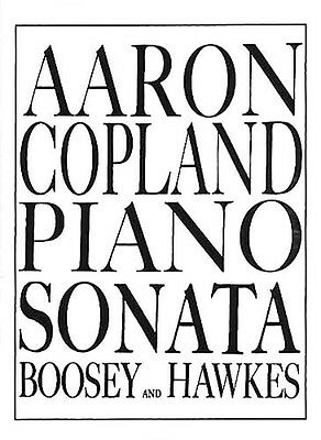 Piano Sonata Aaron Copland Sheet Music Piano NEW 048002594