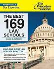 Best 169 Law Schools: 2016 Edition by Princeton Review (Paperback, 2015)