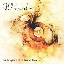 Winds : The Imaginary Direction of Time CD (2008)***NEW***