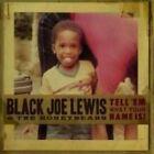 Tell EM What Your Name Is 0602517953543 by Black Joe & Honeybears Lewis CD
