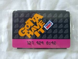 Pepsi Cola Gotta Have It Card Factory Sealed Membership Card 1990s