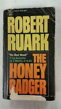 THE HONEY BADGER By ROBERT RUARK ~ PB 1965