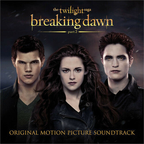 1 of 1 - Various Artists - Twilight Saga: Breaking Dawn PT 2 (Original Soundtrack) [New C