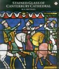 Stained Glass at Canterbury Cathedral by Sebastian Strobl, M A Michael, Michael Michael (Paperback / softback)