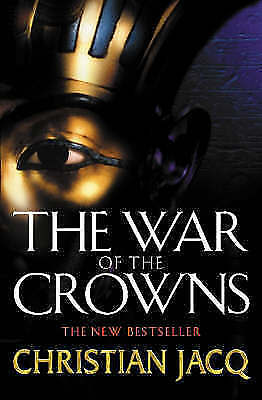 The War of the Crowns (Queen of Freedom 2), Jacq, Christian, Very Good Book