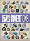 50 Things You Should Know about Inventions by Clive Gifford (Paperback / softback, 2016)