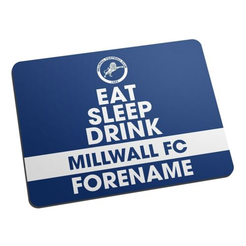 Personalised Mouse Mat EAT, SLEEP, DRINK MIllwall F.C