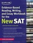 Kaplan Evidence-Based Reading, Writing, and Essay Workbook for the New SAT by Kaplan Test Prep (Paperback / softback, 2016)