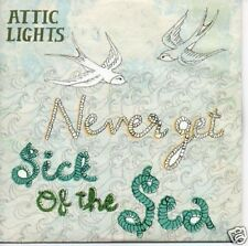 (582S) Attic Lights, Never Get Sick of the Sea - DJ CD