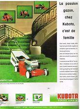 Publicité Advertising 1989 La Tondeuse Kubota