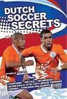 Dutch Soccer Secrets von Hans-Dieter te Poel und Peter Hyballa (2011, Taschenbuch)