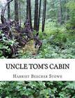 Uncle Toms Cabin by Harriet Beecher Stowe (Paperback, 2013)