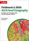 A Level Skills: A Level Geography Fieldwork & Skills by Paul G. Cleves, Barnaby J. Lenon (Paperback, 2015)