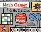 Math Games and Activities from Around the World by Claudia Zaslavsky (Paperback, 1998)