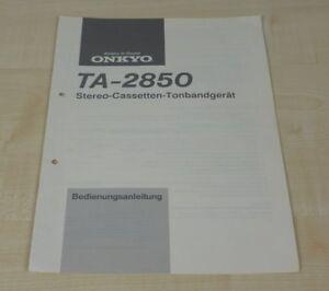 Onkyo TA-2850 original Bedienungsanleitung Deutsch