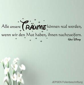 Wandtattoo-Walt-Disney-Alle-unsere-Traeume-koennen-real-werden-60x20cm-Z176a