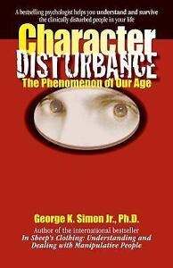 Character-Disturbance-The-Phenomenon-of-Our-Age-Paperback-or-Softback