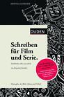 Kreatives Schreiben - Schreiben für Film und Serie von Benjamin Benedict (2014, Gebundene Ausgabe)