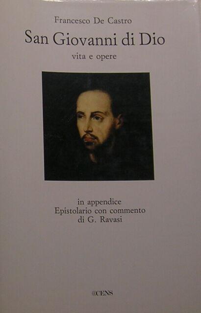 """DE CASTRO """"San Giovanni di Dio vita e opere"""" 1991 [AGIOGRAFIA FATEBENEFRATELLI]"""