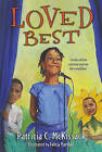 Loved Best by Patricia C McKissack (Paperback / softback, 2005)