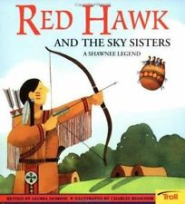 Red Hawk and the Sky Sisters: A Shawnee Legend (Native American Legends)