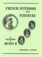 French Henry II Furniture & Interior Design Decorative Elements / Scarce Book