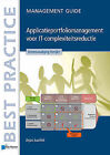 Applicatieportfoliomanagement Voor it-Complexiteitsreductie - Management Guide by Arjan Juurlink (Paperback, 2011)