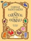 Camille Saint-Saens: The Carnival of the Animals (Full Score) by Dover Publications Inc. (Paperback, 1999)