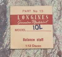 Vintage Longines 10l Watch Balance Staff Swiss Part Longines 10.68z Movement