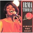Irma Thomas - Live! Simply the Best (Live Recording, 1991)