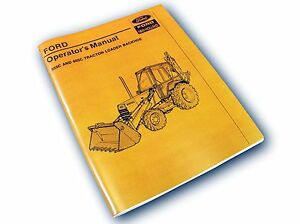 ford 555c 655c tractor loader backhoe operators owners manual rh ebay com Ford Backhoe Attachment ford 655c service manual