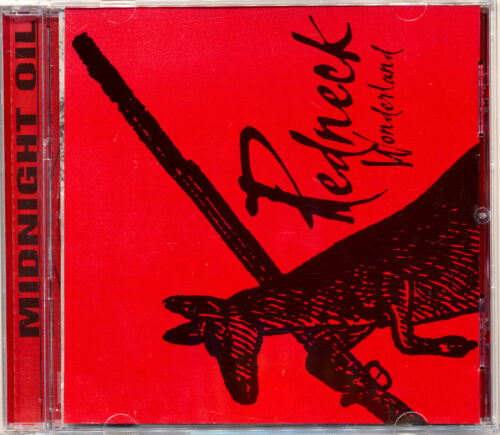 1 of 1 - MIDNIGHT OIL Redneck Wonderland CD