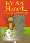 We are Honest by Donna Luck (Paperback, 2004)