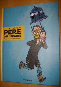 Père ou impairs - 1 - Toute une éducation à faire de Seb Piquet