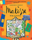 Matisse, King of Colour by Laurence Anholt (Paperback, 2010)