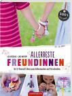 Allerbeste Freundinnen von Lars Wentrup und Lisa Nieschlag (2015, Kunststoffeinband)