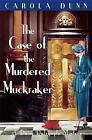 The Case of the Murdered Muckraker by Carola Dunn (Paperback, 2002)
