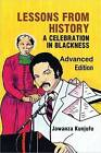Lessons from History: A Celebration in Blackness by Dr. Jawanza Kunjufu (Paperback, 1987)
