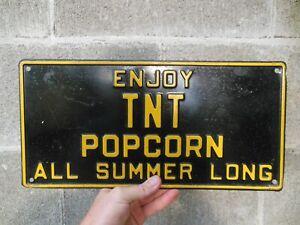 """Vintage Metal Popcorn Sign """" Enjoy TNT Popcorn """" Measures 16"""" x 8"""""""
