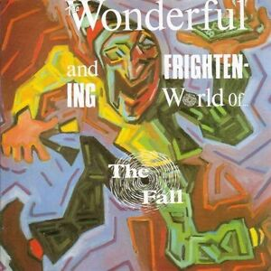 Fall-The-Wonderful-And-Frightening-World-Of-The-Fall-CD
