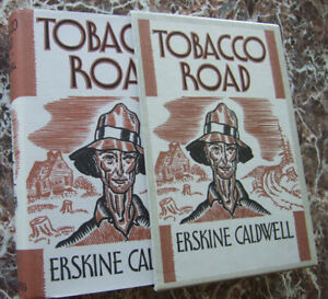 Tobacco Road, by Erskine Caldwell, BEST Facsimile of 1931 First Edition