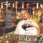 We Getz Perved by Bullet (CD, Apr-2004, Eastside Muzik Inc.)