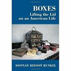 Boxes Donnan Beeson Runkel Biography General Xlibris Corporation 9781453530542
