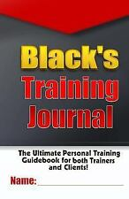 Kindle Unlimited Fitness and Training Guides: Black's Training Journal :...