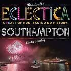 Bradwells Eclectica Southampton by Linda Fernely (Paperback, 2014)