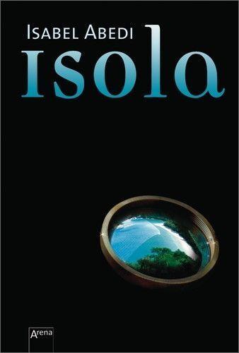 Isola von Isabel Abedi (2010, Taschenbuch)