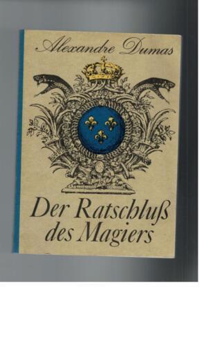 1 von 1 - Alexandre Dumas - Der Ratschluß des Magiers - 1988